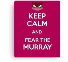 Fear the Murray Canvas Print
