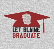 ✎ Let Blaine Graduate ✈ by bleerios