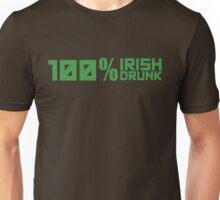 100% Irish 100% Drunk Unisex T-Shirt