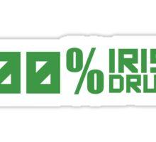 100% Irish 100% Drunk Sticker