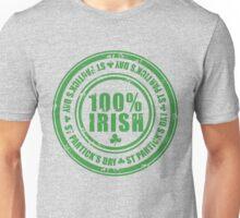 St Patricks Day 100% Irish Stamp Unisex T-Shirt