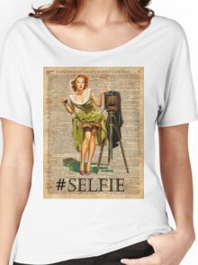 Pin Up Girl Making #selfie Vintage Dictionary Art Women's Relaxed Fit T-Shirt