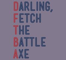 Darling, Fetch the Battle Axe (DFTBA) Kids Clothes