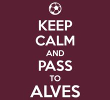 Keep Calm and pass to Alves by aizo