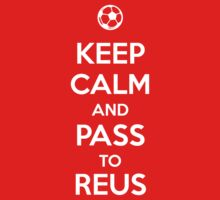 Keep Calm and pass to Reus by aizo