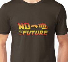 No futur Unisex T-Shirt