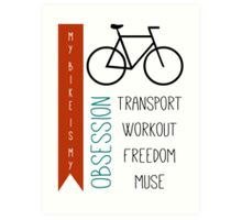 Bicycle obsession Art Print