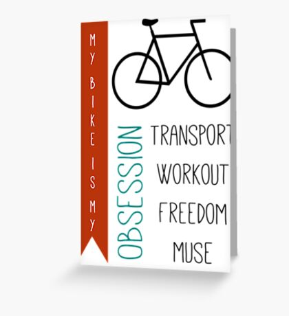 Bicycle obsession Greeting Card