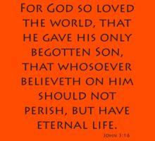 John 3:16 - American Standard (Bible Verses) Kids Clothes