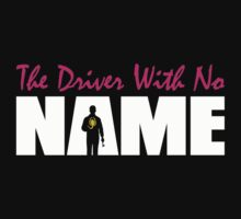 The Driver With No Name by byway
