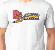Super Mousse Unisex T-Shirt