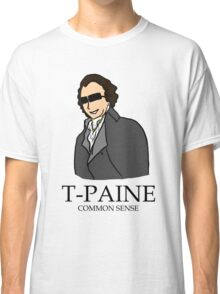 T-Paine & Common Sense Classic T-Shirt