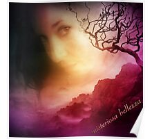 """""""misteriosa bellezza"""" Poster"""