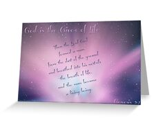 ~ God is The Giver of Life ~ Greeting Card