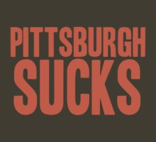 Cleveland Browns - Pittsburgh sucks - orange by MOHAWK99