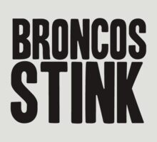 Oakland Raiders - Broncos stink - black by MOHAWK99