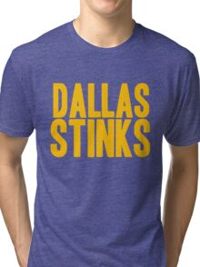 Washington Redskins - Dallas stinks - gold Tri-blend T-Shirt