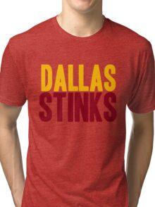Washington Redskins - Dallas stinks - mix Tri-blend T-Shirt