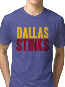 Washington Redskins - Dallas stinks - mix Tri-blend T-Shirt