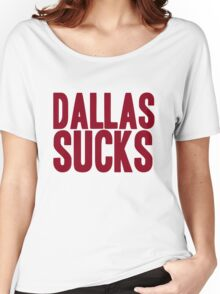 Washington Redskins - Dallas sucks - red Women's Relaxed Fit T-Shirt