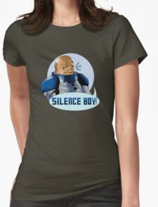 SILENCE BOY!! Womens Fitted T-Shirt