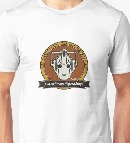 Mandatory Upgrading Unisex T-Shirt