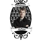 Confirmed bachelor John Watson by cartoonmotioned