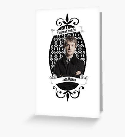 Confirmed bachelor John Watson Greeting Card