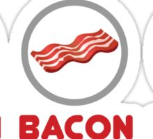 Bacon Bacon Bacon Sticker