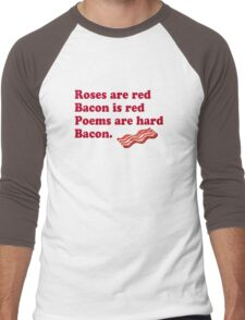 Roses Are Red, Bacon. Men's Baseball ¾ T-Shirt