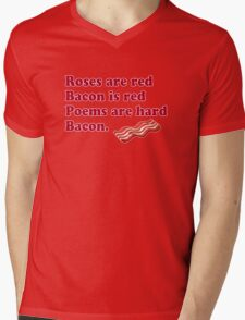 Roses Are Red, Bacon. Mens V-Neck T-Shirt