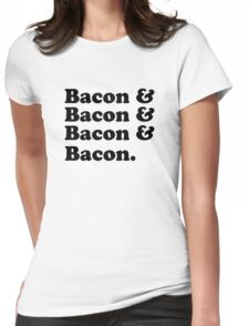 Bacon & Bacon & Bacon & Bacon Womens Fitted T-Shirt