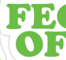 Feck Off St Patricks Day Sticker