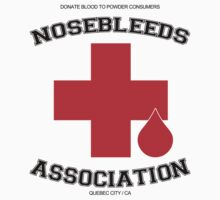 Nosebleed Association  by youngbossteam