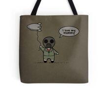 I Love My Mummy Tote Bag