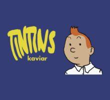 Tintins Kaviar 2 by Yitzhach