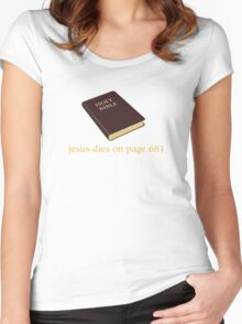 Jesus Dies on Page 681 Women's Fitted Scoop T-Shirt