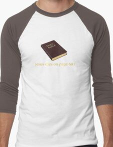 Jesus Dies on Page 681 Men's Baseball ¾ T-Shirt