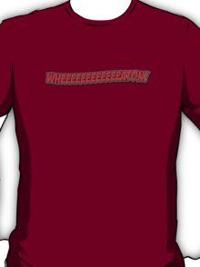 Wheeeeaaaaattttoooonnnnn T-Shirt