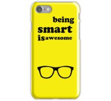 Being Smart Is Awesome iPhone Case/Skin