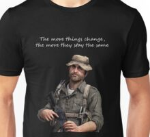 The More Things Change The More They Stay The Same Unisex T-Shirt