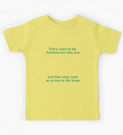 There used to be Adventurers like you... Kids Tee