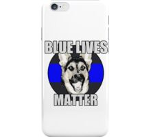 Blue Lives Matter   iPhone Case/Skin