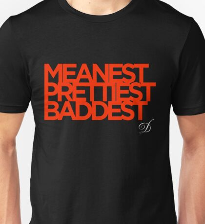 Meanest, Prettiest, Baddest (Shonuff The Master) Unisex T-Shirt