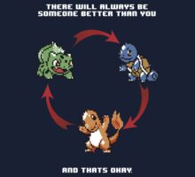 Pokemon - There's Always Someone Better (White Text) by BodomChild666