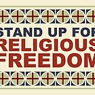 Stand Up For Religious Freedom by morningdance