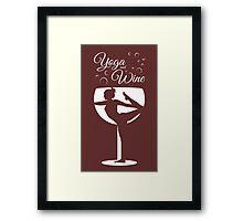 Yoga & Wine Framed Print