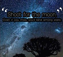Shoot for the moon... by Ethan Sugden
