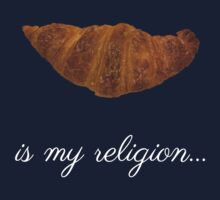 French croissant is my religion Kids Clothes