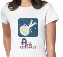 A is for Astronaut Womens Fitted T-Shirt